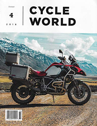 CYCLE WORLD Magazine 2018 Issue 4 The BMW R1200GS In